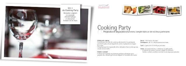 Les + de l'After Work    Cooking Animation ludique   et participativeAdaptable dans tout     type de lieu Idéal pour clôtu...