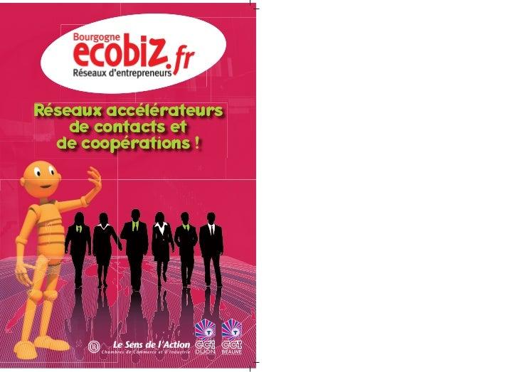 Réseaux accélérateurs    de contacts et  de coopérations !