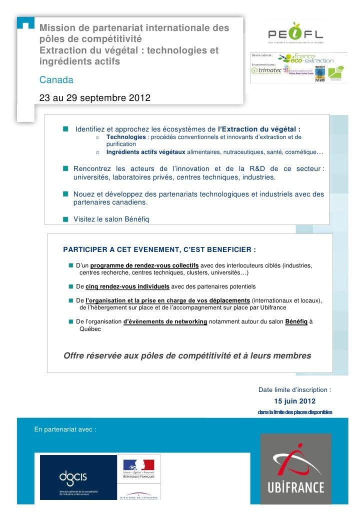 Mission de partenariat internationale des pôles de compétitivité Extraction du végétal : technologies et ingrédients actif...