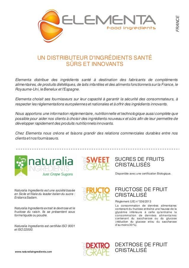 Elementa distribue des ingrédients santé à destination des fabricants de compléments alimentaires, de produits diététiques...