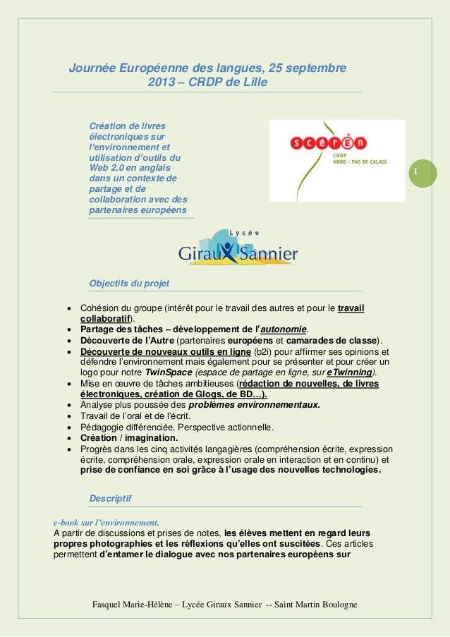 Fasquel Marie-Hélène – Lycée Giraux Sannier -- Saint Martin Boulogne 1 Journée Européenne des langues, 25 septembre 2013 –...