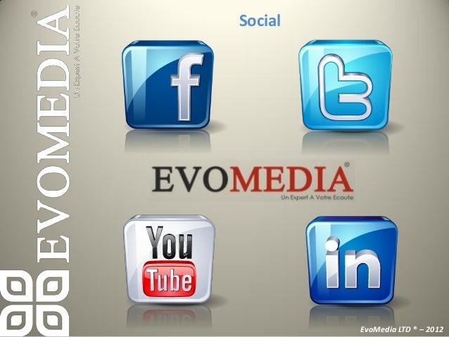 Contact          EvoMedia LTD ® – 2012
