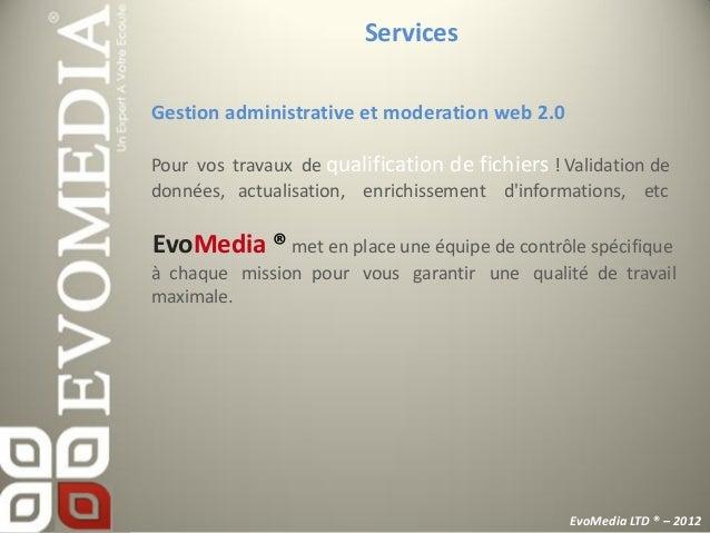 ServicesWebRédaction / Gestion du contenu / Référencement / Traitementd'image / Moderation forums, sites, blogs / Création...