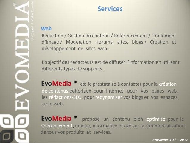 Les Atouts                                                           Ressources Humaines            EvoMedia ®            ...