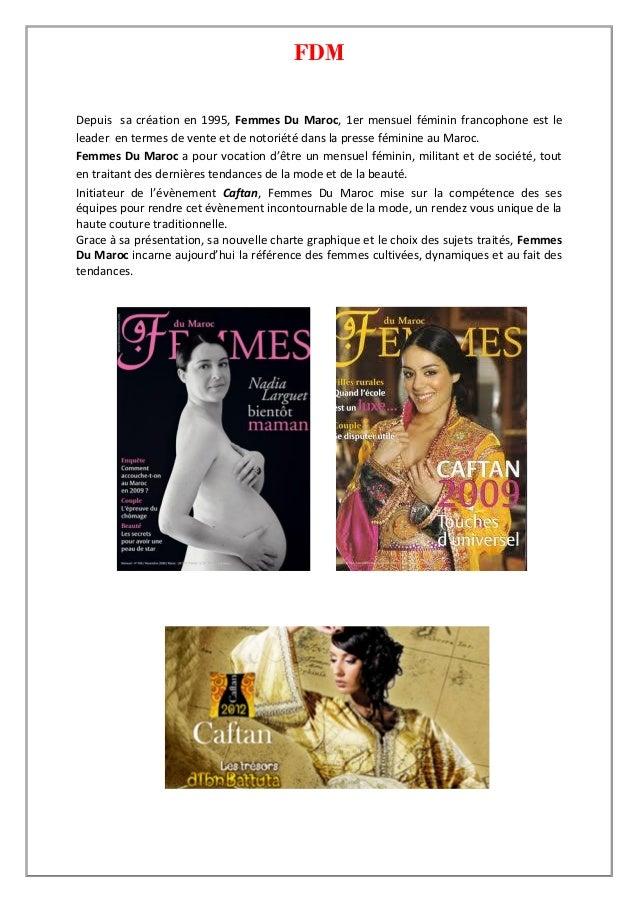 FDMDepuis sa création en 1995, Femmes Du Maroc, 1er mensuel féminin francophone est leleader en termes de vente et de noto...