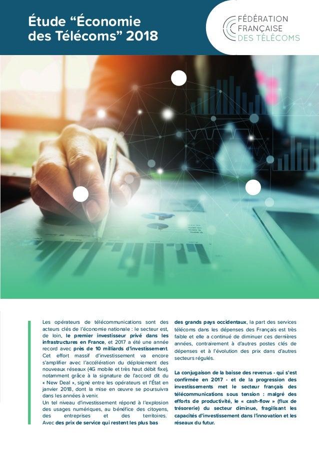 """Étude """"Économie des Télécoms"""" 2018 Les opérateurs de télécommunications sont des acteurs clés de l'économie nationale : le..."""