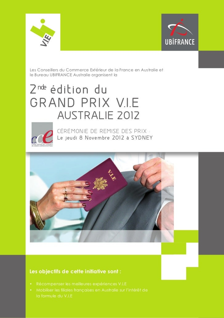 V.I.ELes Conseillers du Commerce Extérieur de la France en Australie etle Bureau UBIFRANCE Australie organisent la2 nde é ...
