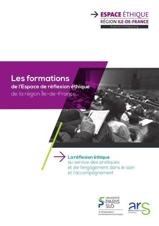 Les formations de l'Espace de réflexion éthique de la région Île-de-France La réflexion éthique au service des pratiques e...