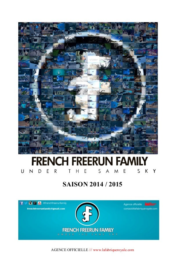 AGENCE OFFICIELLE /// www.lafabriqueroyale.com SAISON 2014 / 2015