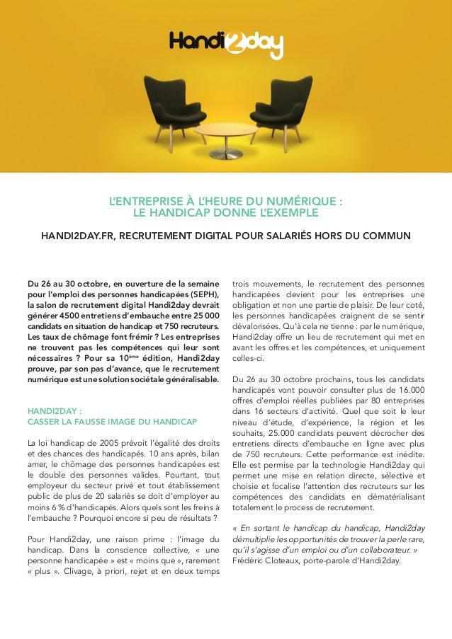 L'entreprise à l'heure du numérique : le handicap donne l'exemple Handi2Day.fr, recrutement digital pour salariés hors du ...
