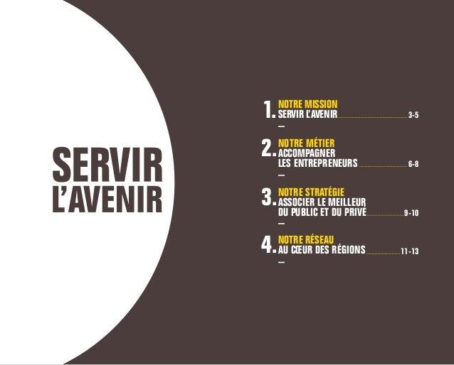 Bpifrance, banque publique d'investissement, est le partenaire de confiance des entrepreneurs Notre mission : SERVIR L'AVE...