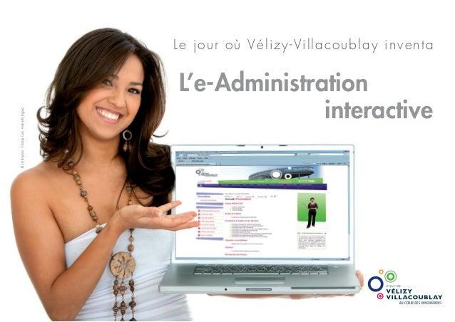 Le jour où Vélizy-Villacoublay inventa L'e-Administration interactive ©Créditphoto:fr.fotolia.Com-AndresRodriguez.