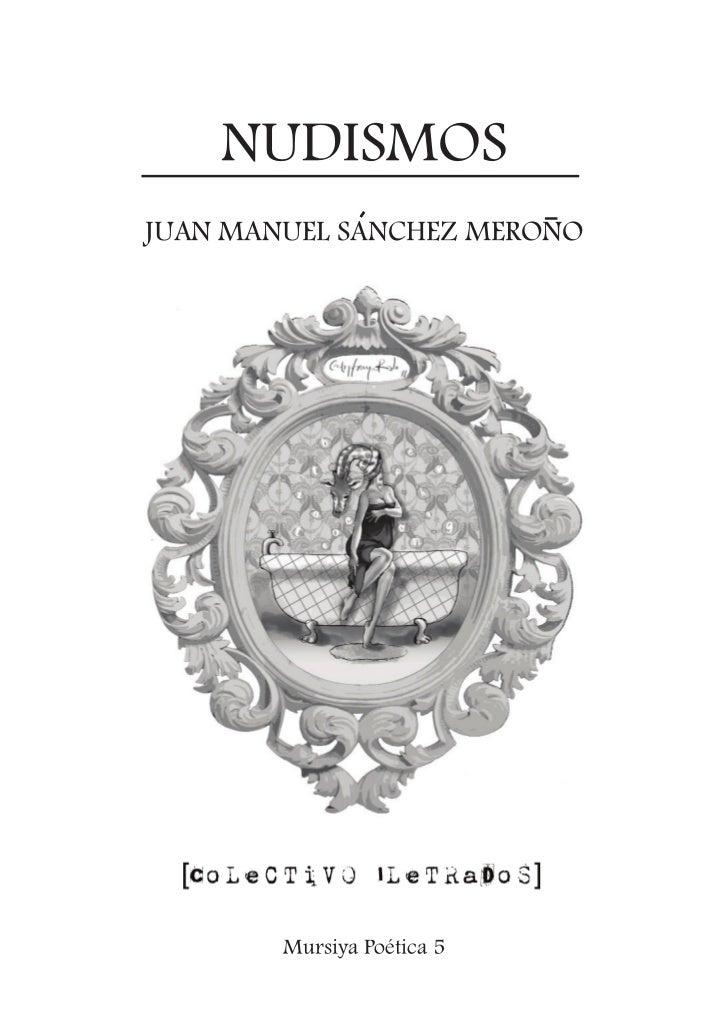 NUDISMOSJUAN MANUEL SANCHEZ MERONO        Mursiya Poética 5