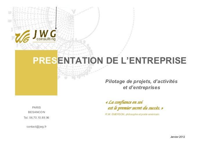 PRESENTATION DE L'ENTREPRISE                      Pilotage de projets, d'activités                             et d'entrep...