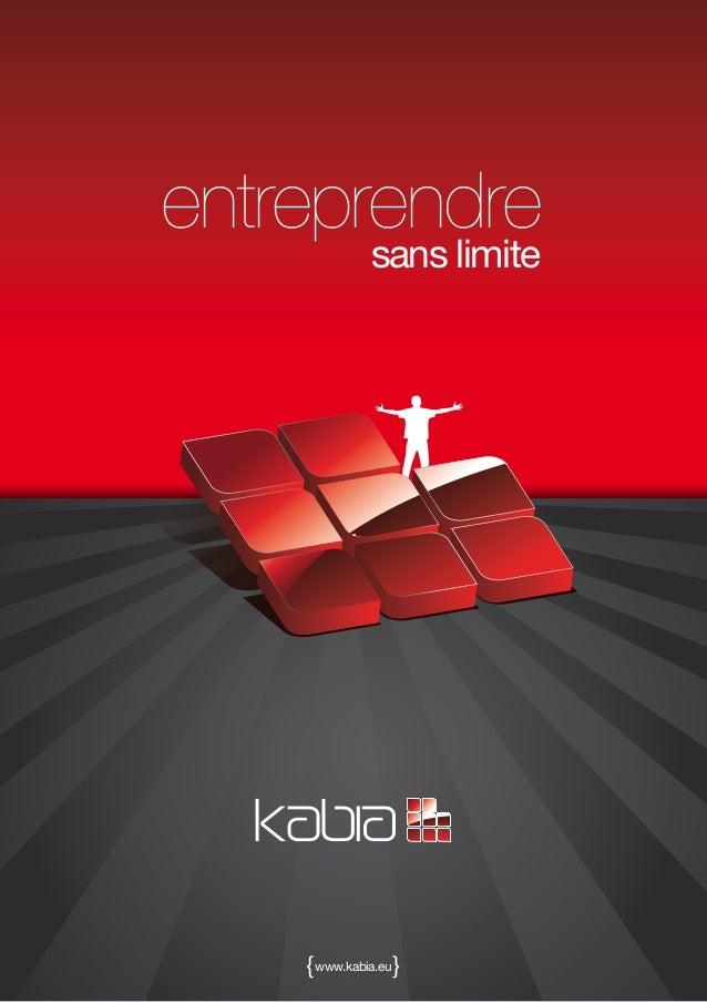 entreprendre              sans limite    { www.kabia.eu }