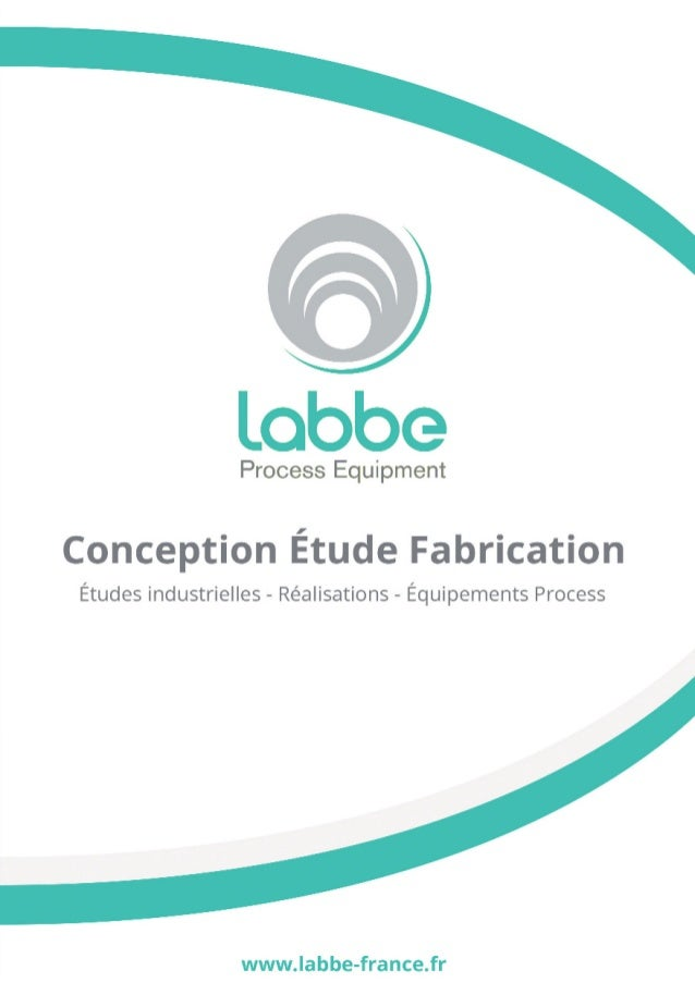 Plaquette labbe   conception etude fabrication - process equipment