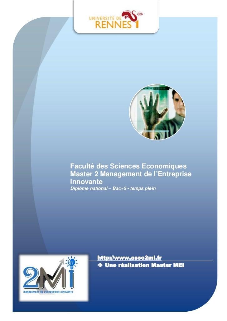 Faculté des Sciences EconomiquesMaster 2 Management de l'EntrepriseInnovanteDiplôme national – Bac+5 - temps plein        ...