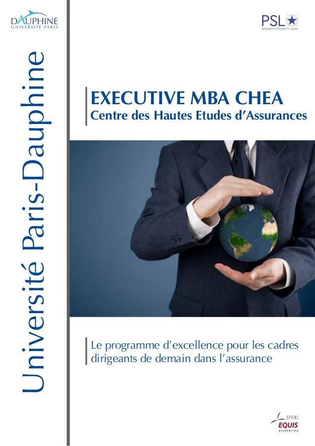 UniversitéParis-Dauphine Le programme d'excellence pour les cadres dirigeants de demain dans l'assurance EXECUTIVE MBA CHE...