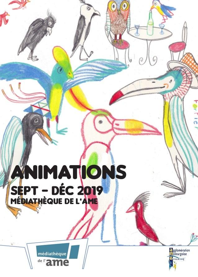 Animations sept - déc 2019 Médiathèque de l'ame