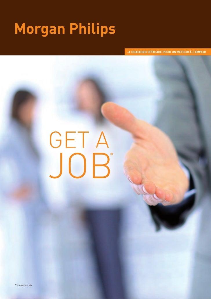 > COACHING EFFICACE POUR UN RETOUR À L'EMPLOI                   GET A                   JOB                           **Tr...