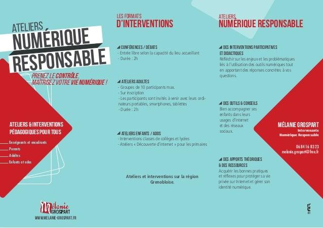 Mélanie GROSPART Intervenante Numérique Responsable 06 84 16 83 23 melanie.grospart@free.fr Des apports théoriques & des r...
