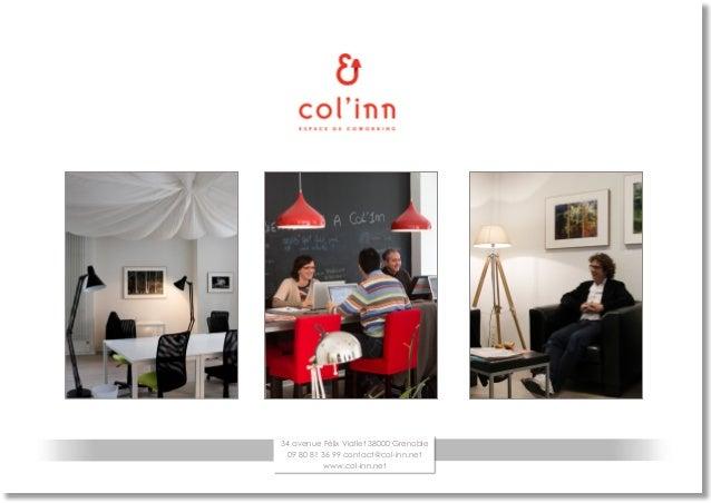 34 avenue Félix Viallet 38000 Grenoble 09 80 81 36 99 contact@col-inn.net www.col-inn.net