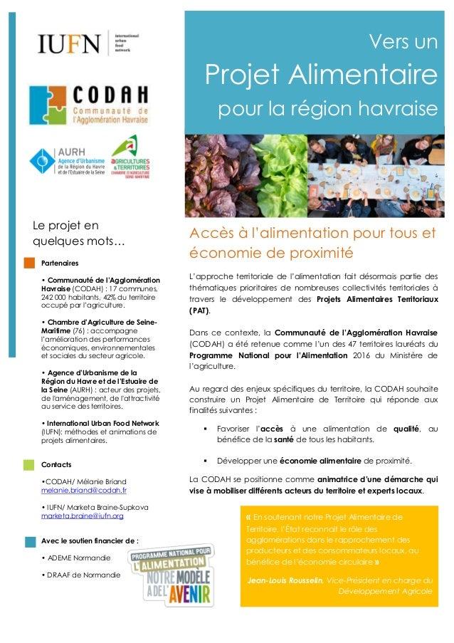 Le projet en quelques mots… Partenaires • Communauté de l'Agglomération Havraise (CODAH) : 17 communes, 242 000 habitants,...