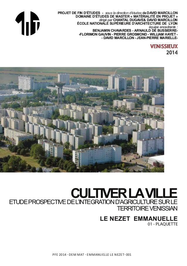 VENISSIEUX CULTIVERLAVILLEETUDEPROSPECTIVEDEL'INTEGRATIOND'AGRICULTURESURLE TERRITOIREVENISSIAN PROJET-DE-FIN-D'ÉTUDES----...