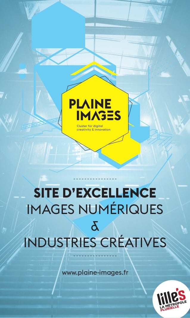 SITE d'excellence  images numériques  &  industries créatives  www.plaine-images.fr