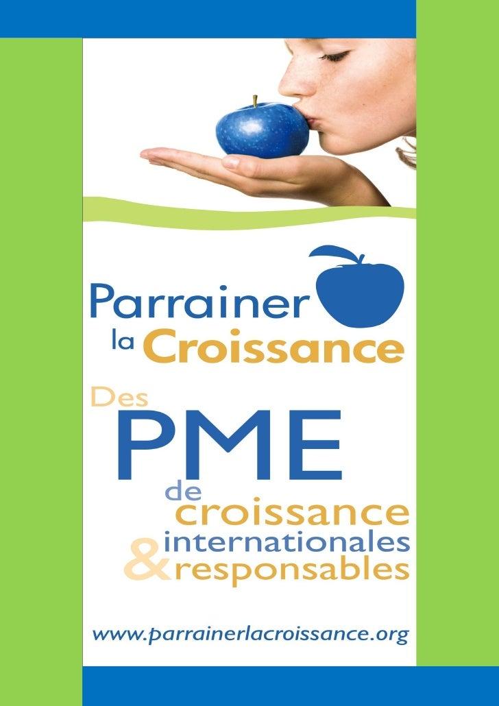 UN ACTEUR DYNAMIQUE POUR LA CROISSANCEPARRAINER LA CROISSANCE est une association créée en 2009, à but non lucratif, qui s...