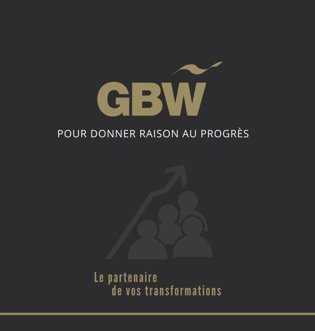 Présentation de GBW