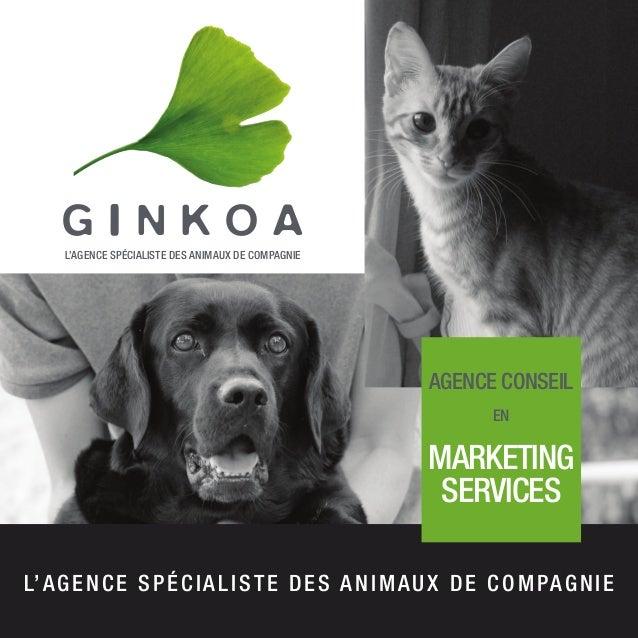 agence conseil en MARKETING SERVICES l'agence spécialiste des animaux de compagnie l'agence spécialiste des animaux de com...