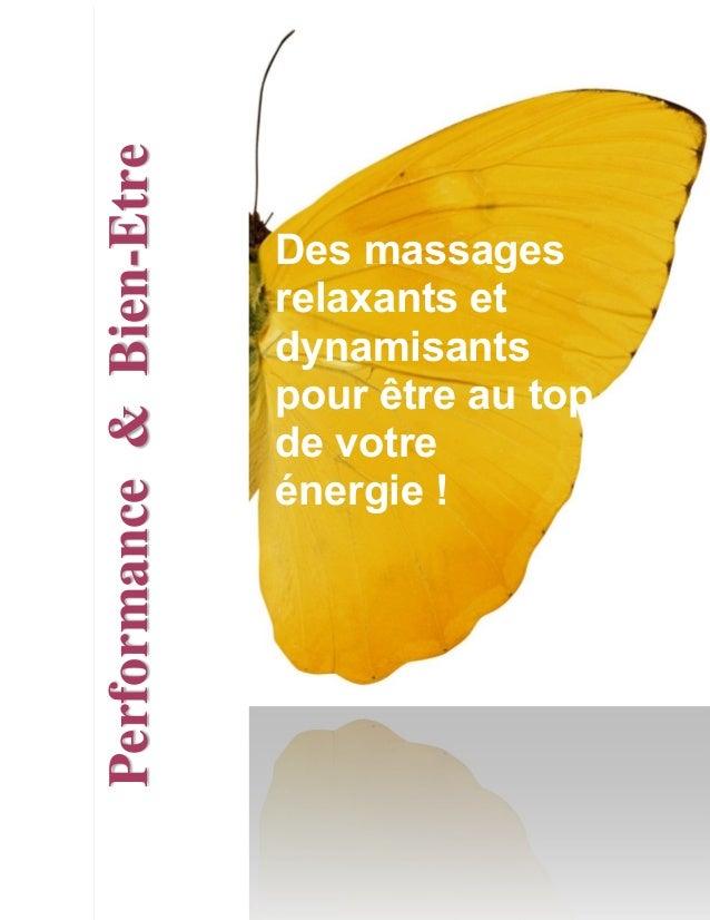 Des massages relaxants et dynamisants pour être au top de votre énergie ! Performance&Bien-Etre
