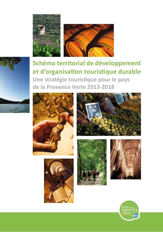 Schéma territorial de développement et d'organisation touristique durable Une stratégie touristique pour le pays de la Pro...