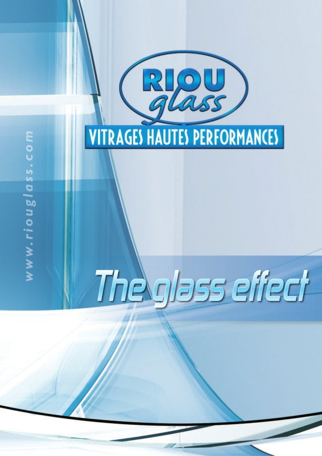 History of a developmentPierre Riou,Founder & Chairman RIOU Glass                                for glass1979            ...