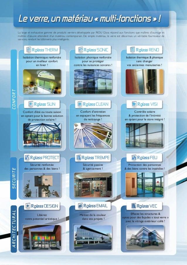 Le verre, un matériau « multi-fonctions » !                La large et exhaustive gamme de produits verriers développée pa...