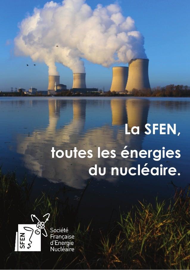 1- La SFEN, toutes les énergies du nucléaire.