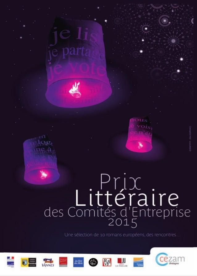 2 Des écrivains à découvrir Une sélection éclectique de 10 romans récents d'auteurs européens, écrits en français ou tradu...