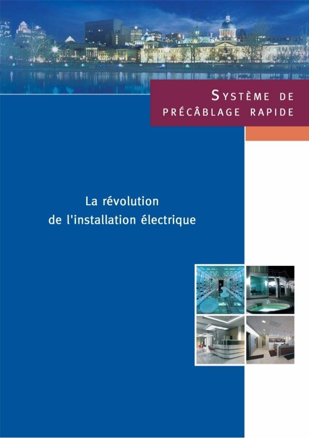 Le Système de Précâblage Rapidela révolution de l'installation électriqueAlors que partout dans le monde la tendancegénéra...