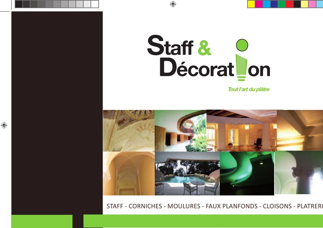 Staff &               Décorat                        on                                     Tout l'art du plâtreSTAFF - CO...