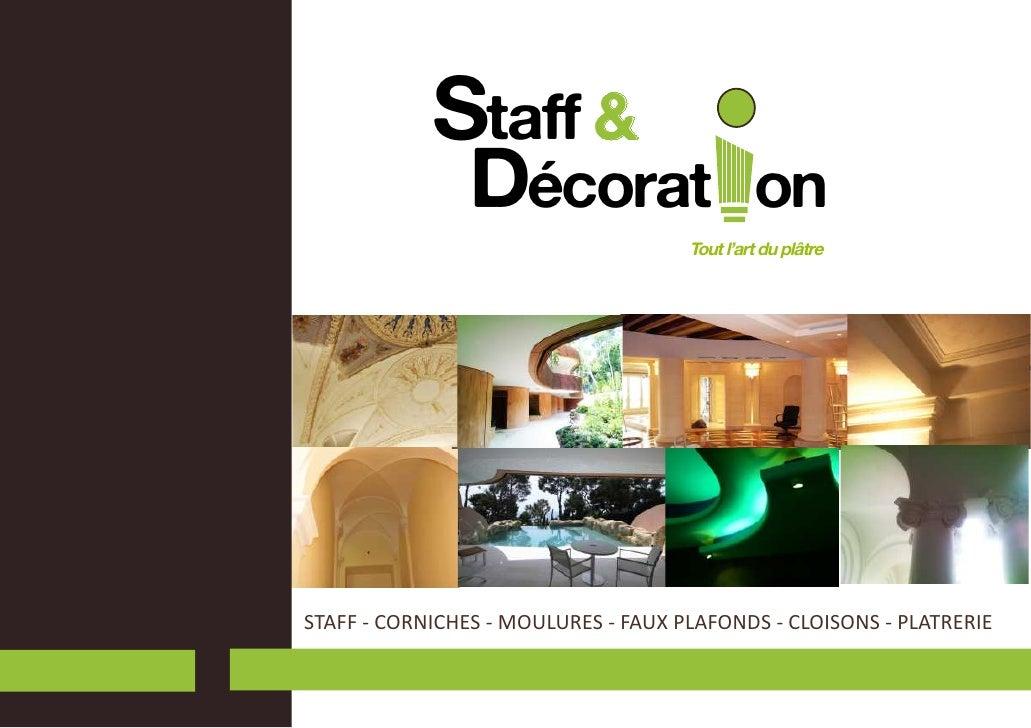Staff &                Décorat                       on                                     Tout l'art du plâtreSTAFF - CO...