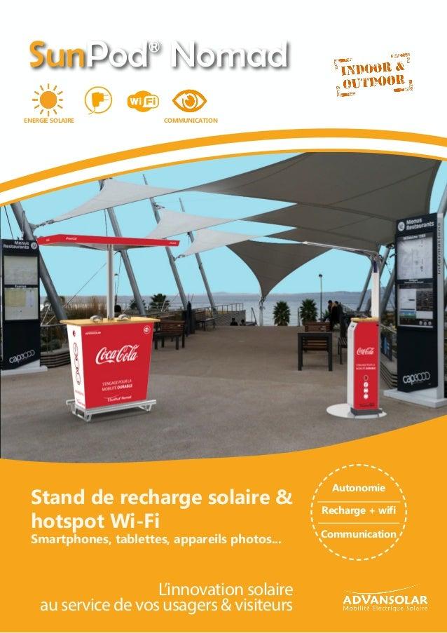 Recharge + wifi Autonomie Communication Stand de recharge solaire & hotspot Wi-Fi Smartphones, tablettes, appareils photos...