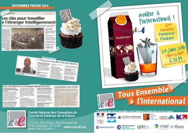 Organisé par les Conseillers du Commerce Extérieur de la France l'International Tous Ensemble à Goûter à l'International !...