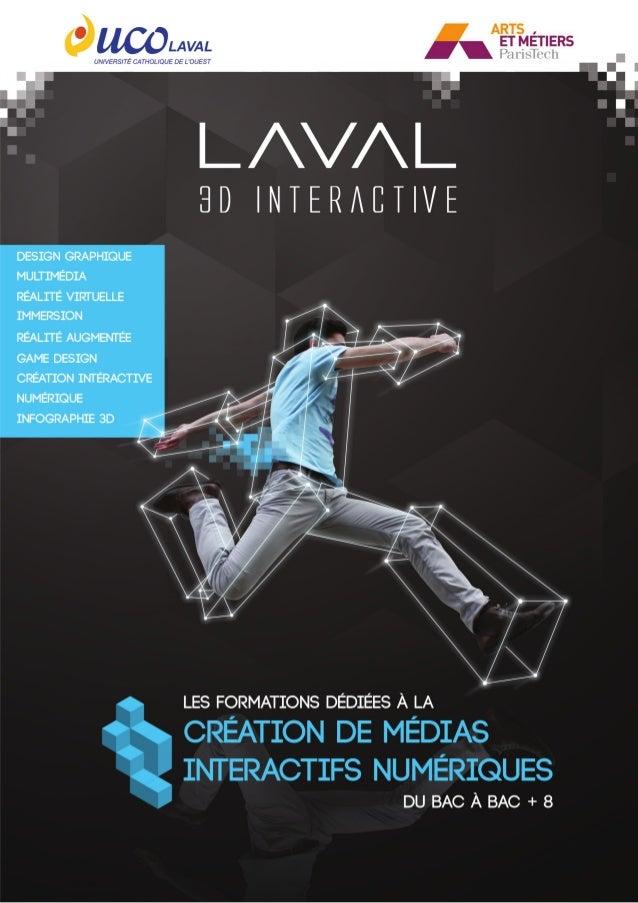 Un parcours unique de formation, demain au coeur de la Cité de la Réalité Virtuelle L'UCO et l'Ensam Angers s'associent po...