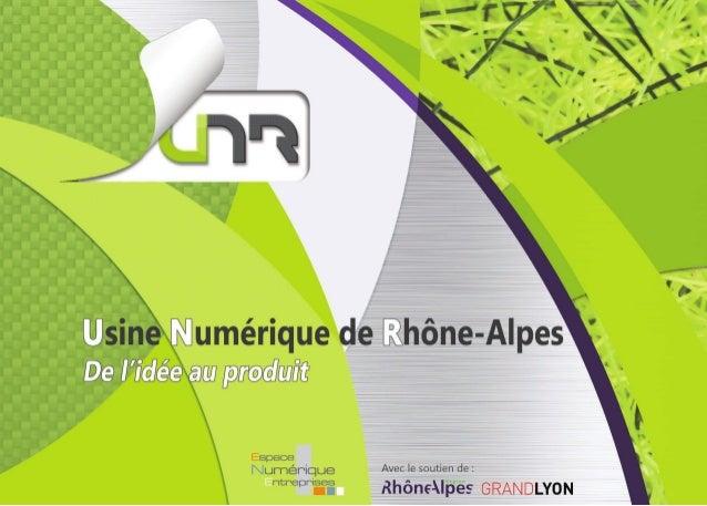 Usine Numérique de Rhône-Alpes : de l'idée au produit !