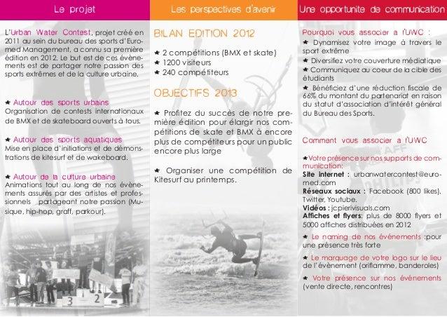 Le projet                         Les perspectives d'avenir         Une opportunite de communicationL'Urban Water Contest,...