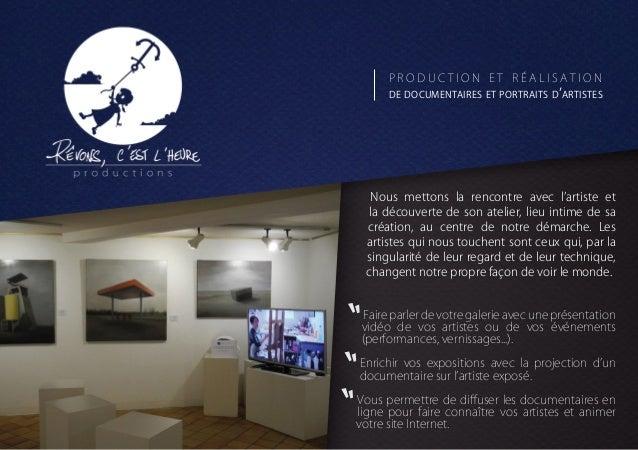 production et réalisation  de documentaires et portraits d'artistes  Nous mettons la rencontre avec l'artiste et la découv...