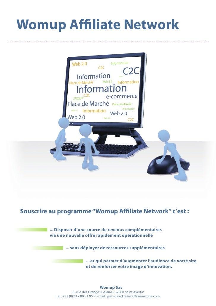 """Womup Affiliate Network     Souscrire au programme """"Womup Affiliate Network"""" c'est :           ... Disposer d'une source d..."""
