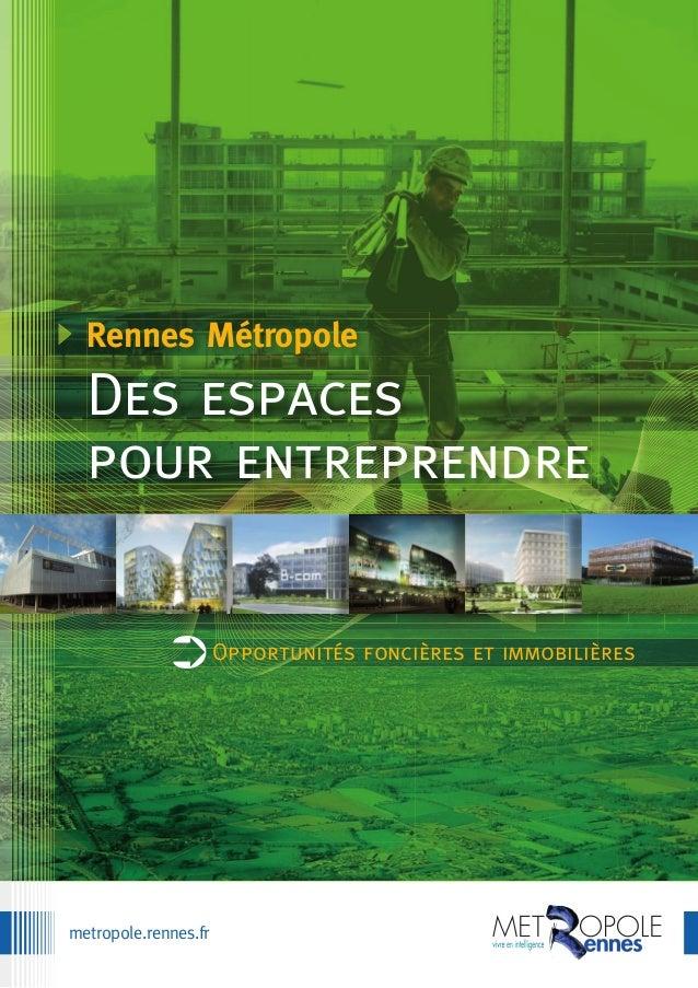 metropole.rennes.fr Rennes Métropole Des espaces pour entreprendre Opportunités foncières et immobilières➲
