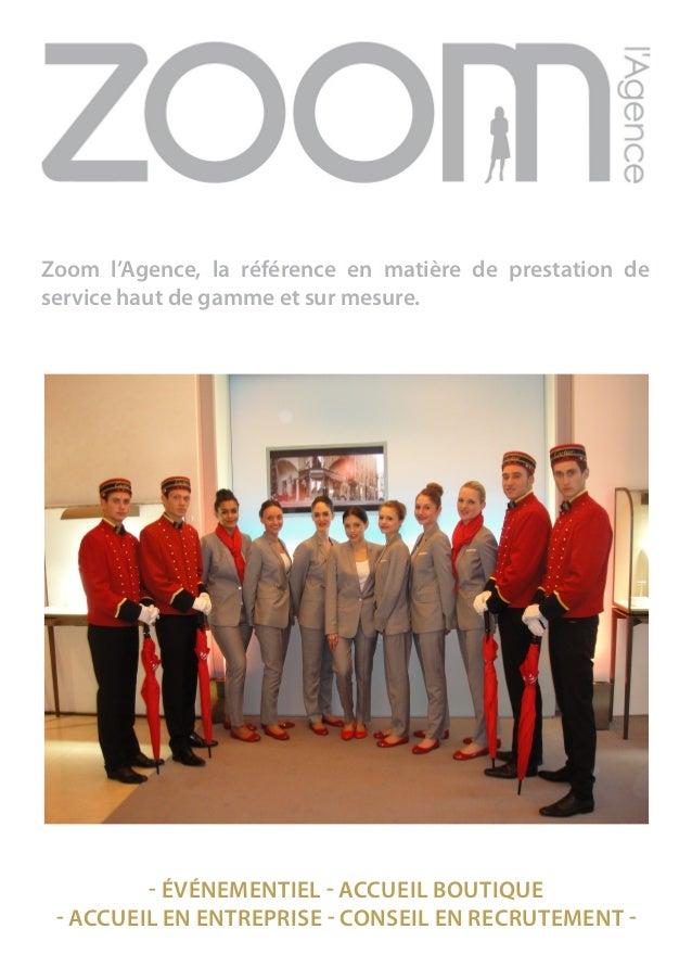 Zoom l'Agence, la référence en matière de prestation de service haut de gamme et sur mesure. - ÉVÉNEMENTIEL - ACCUEIL BOUT...